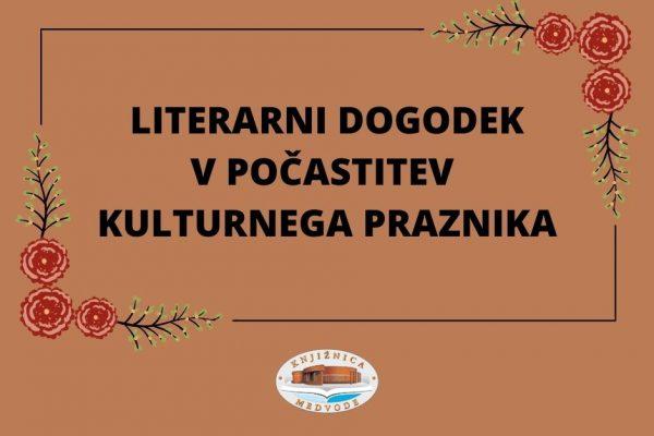 Literarni dogodek v počastitev kulturnega praznika
