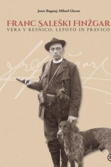 Franc Saleski Finzgar Vera V Resnico Lepoto In Pravico 230x345